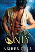 Review: The Alpha's Only by Amber Kell