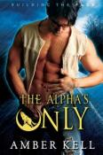 alpha's only