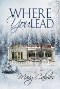 Review: Where You Lead by Mary Calmes