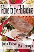Review: Home for the Hollandaise by Julia Talbot and B.A. Tortuga