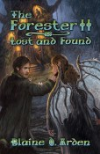 Guest Post and Contest: The Forrester II: Lost and Found by Blaine D. Arden