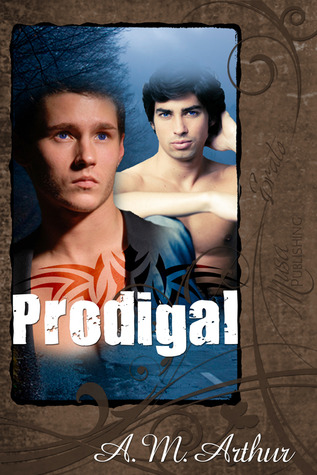 Review: Prodigal by A.M. Arthur