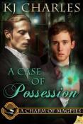 Review: A Case of Possession by K.J. Charles