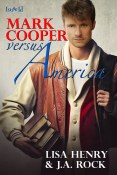 Guest Post and Giveaway: Mark Cooper Versus America by J.A. Rock and Lisa Henry