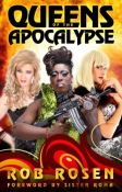 Review: Queens of the Apocalypse by Rob Rosen