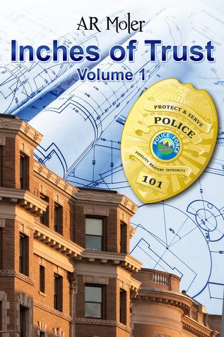Review: Inches of Trust, Volume 1 by A.R. Moler