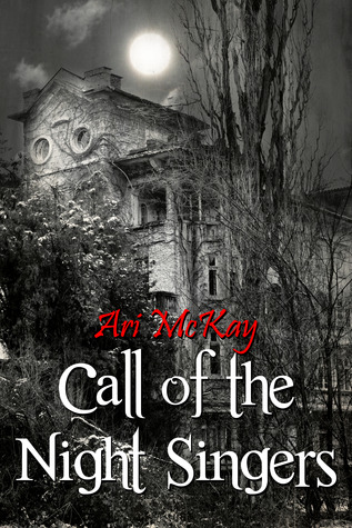Review: Call of the Night Singers by Ari McKay
