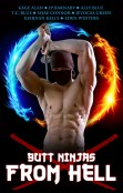Guest Post and Giveaway: Butt Ninjas From Hell Anthology