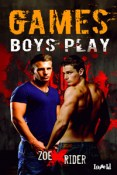Guest Post and Giveaway: Games Boys Play by Zoe X. Rider