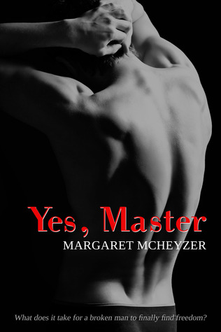 Review: Yes, Master by Margaret McHeyzer