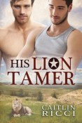 Review: His Lion Tamer by Caitlin Ricci