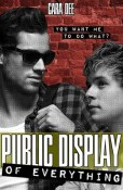 Review: Public Display of Everything by Cara Dee