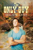 Guest Post and Giveaway: The Only Guy by Skylar M. Cates