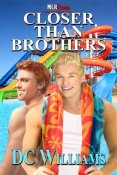 Review: Closer Than Brothers By D.C. Williams