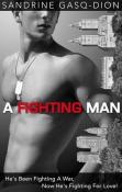 Review: A Fighting Man by Sandrine Gasq-Dion