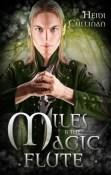 Miles & the Magic Flute