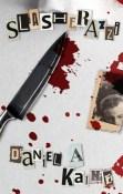 Review: Slasherazzi by Daniel A. Kaine