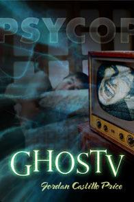 Review: GhosTV by Jordan Castillo Price
