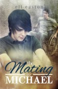 Review: The Mating of Michael by Eli Easton