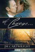 Review: A Change Of... by JM Cartwright