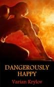 dangerously-happy