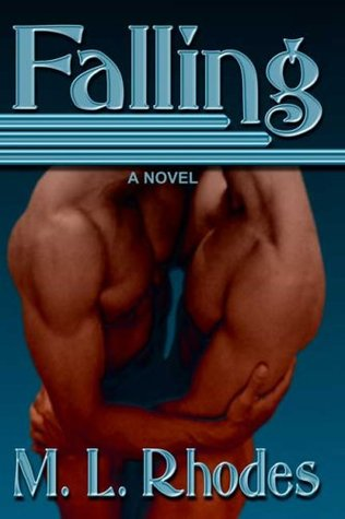 Throwback Thursday Review: Falling by M.L. Rhodes