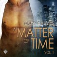Audiobook Review: A Matter of Time, Volume 1 by Mary Calmes