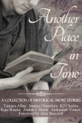 Guest Post and Giveaway: Another Place In Time by Joanna Chambers