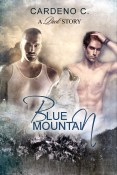 Excerpt and Giveaway: Blue Mountain by Cardeno C.