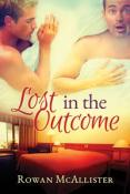 Review: Lost in the Outcome by Rowan McAllister