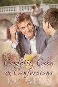 Review: Confetti, Cake & Confessions by K.C. Wells