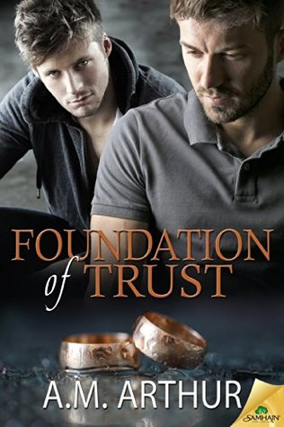 Review: Foundation of Trust by A.M. Arthur