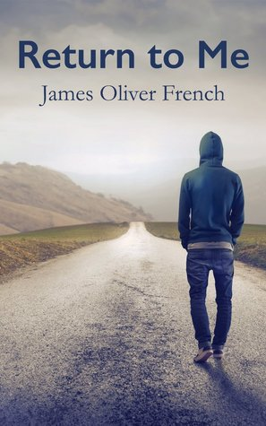 Review: Return to Me by James Oliver French