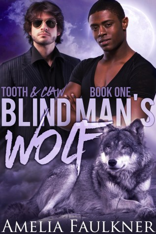 Guest Post and Giveaway: Blind Man's Wolf by Amelia Faulkner