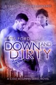 Review: Down and Dirty by Rhys Ford