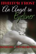 Review: An Angel in Eyeliner by Hunter Frost