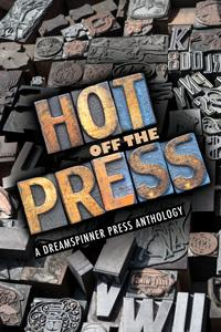 Review: Hot Off The Press Anthology edited by Anne Regan