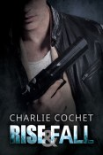 Review: Rise & Fall by Charlie Cochet