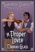 Review: A Proper Lover by Darrah Glass