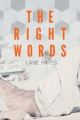 Guest Post and Giveaway: The Right Words by Lane Hayes