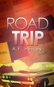 Guest Post and Giveaway: Road Trip by A.F. Henley