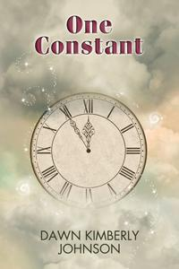 Review: One Constant and Right On Time by Dawn Kimberly Johnson