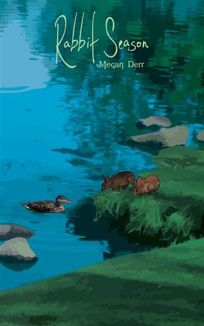Review: Rabbit Season by Megan Derr