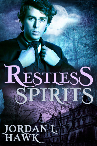 Buddy Review: Restless Spirits by Jordan L. Hawk