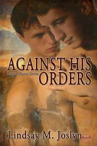 Review: Against His Orders by Lindsay M Joslyn