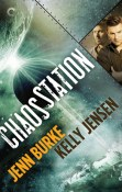 Review: Chaos Station by Jenn Burke and Kelly Jensen
