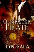 Clockwork Pirate by Lyn Gala