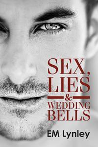 Review: Sex, Lies & Wedding Bells by EM Lynley