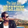 Audiobook Review: The Last Guy Breathing by Skylar M. Cates