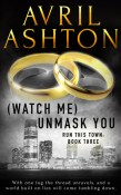 Watch me unmask you